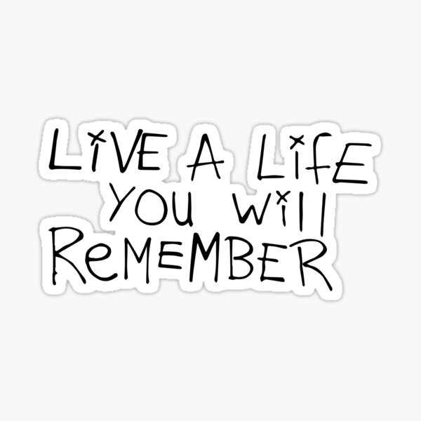 Vive una vida que recordarás - Avicii Pegatina