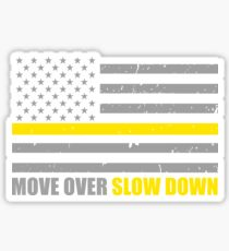 Tow Truck Driver Move Over Slow Down Sticker