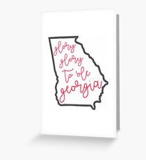 Glory, Glory to ole Georgia - UGA Greeting Card