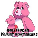 Only you can prevent heartbreaks by NancyBenton
