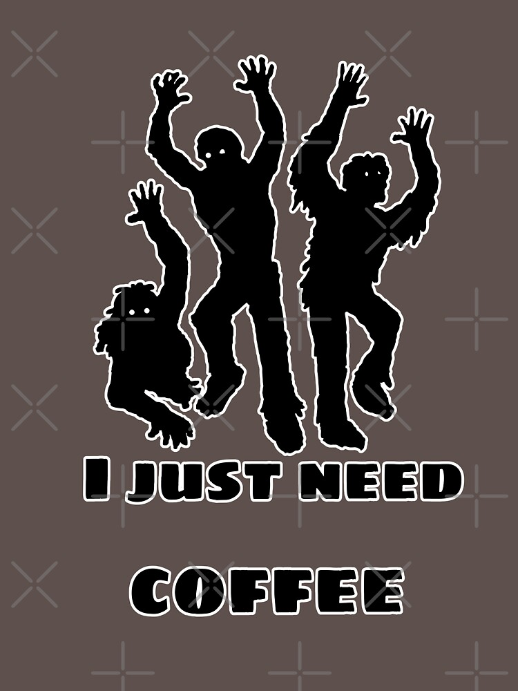I just need coffee by parapopulous