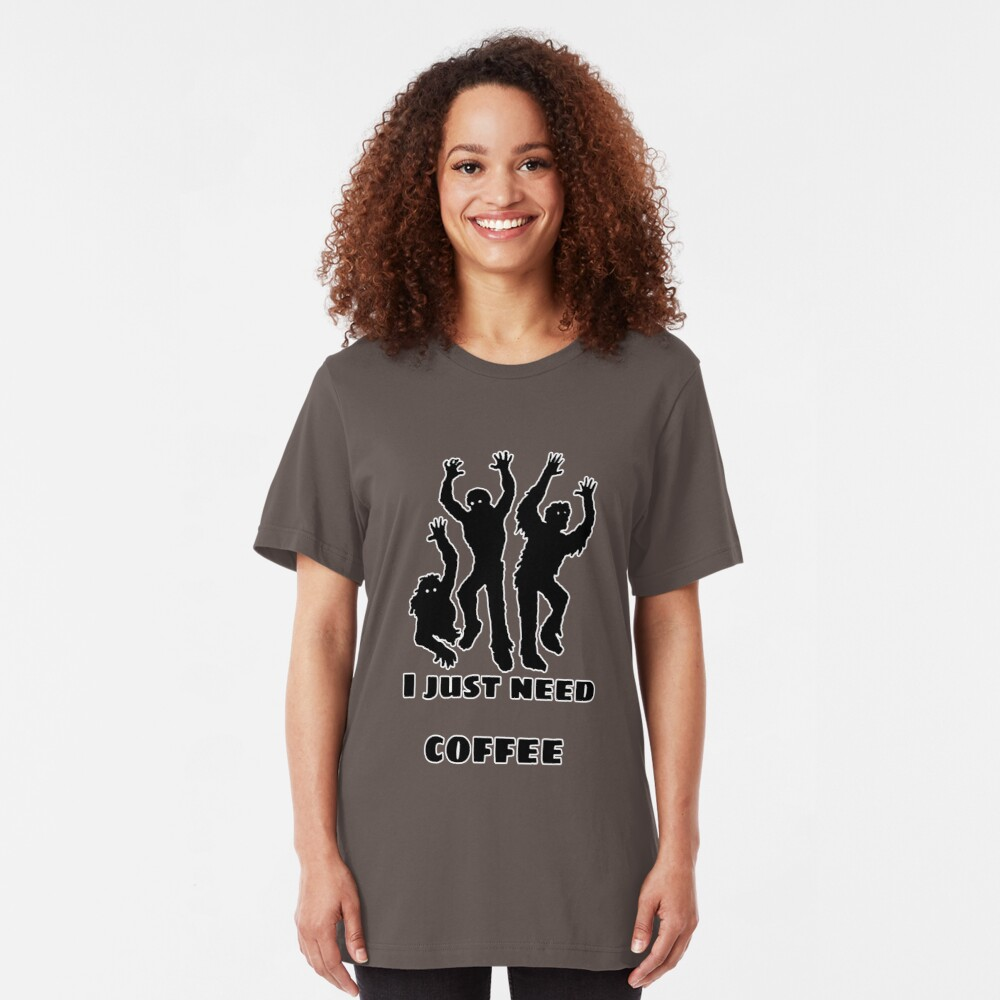 I just need coffee Slim Fit T-Shirt