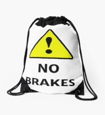 No Brakes Drawstring Bag
