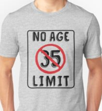 No Age Limit 35th Birthday Gifts Funny B Day For 35 Year Old Unisex T