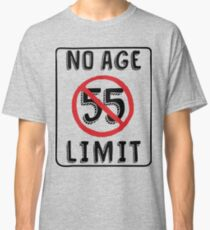 No Age Limit 55th Birthday Gifts Funny B Day For 55 Year Old Classic T