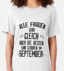 Alle Frauen werden im September geboren lustiges Geschenk Slim Fit T-Shirt