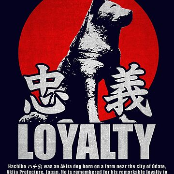 HACHIKO LOYALTY DOG by Realmendesign