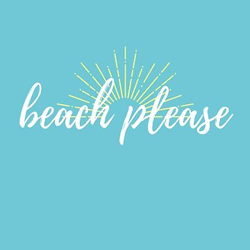 Beach Please by thepinecones