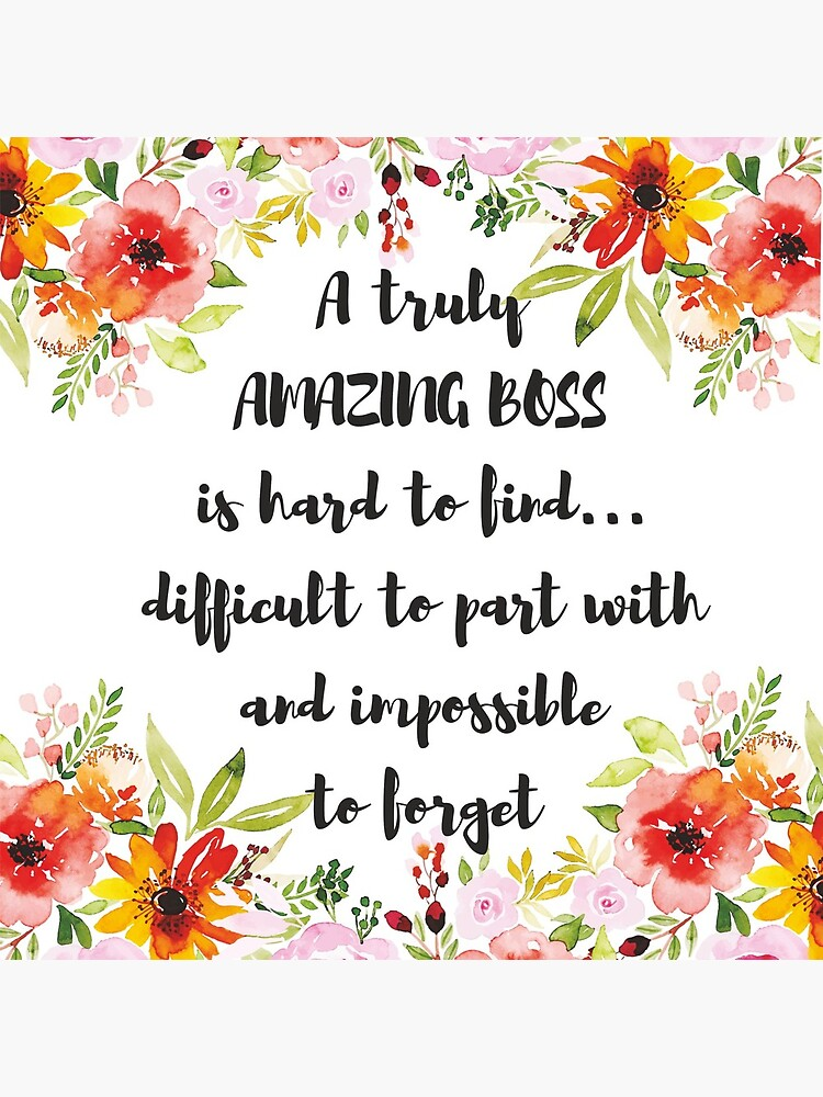 A truly amazing boss is hard to find / Boss Quote / Office Wall Art / Boss Gift / Boss Retiremenent  by tanabe