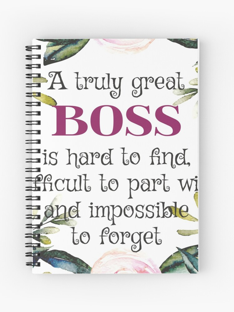 A Truly Great Boss Is Hard To Find Boss Quote Boss Gifts