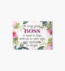 Ein wirklich großer Chef ist schwer zu finden / Boss Quote / Boss Geschenke / Office-Angebote / Office-Drucke Galeriedruck
