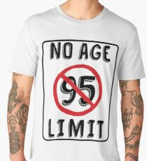 No Age Limit 95th Birthday Gifts Funny B Day For 95 Year Old Mens Premium