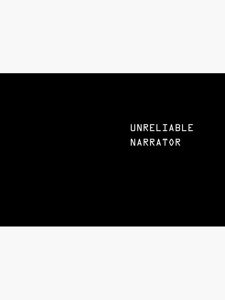 Unreliable Narrator by robotswan