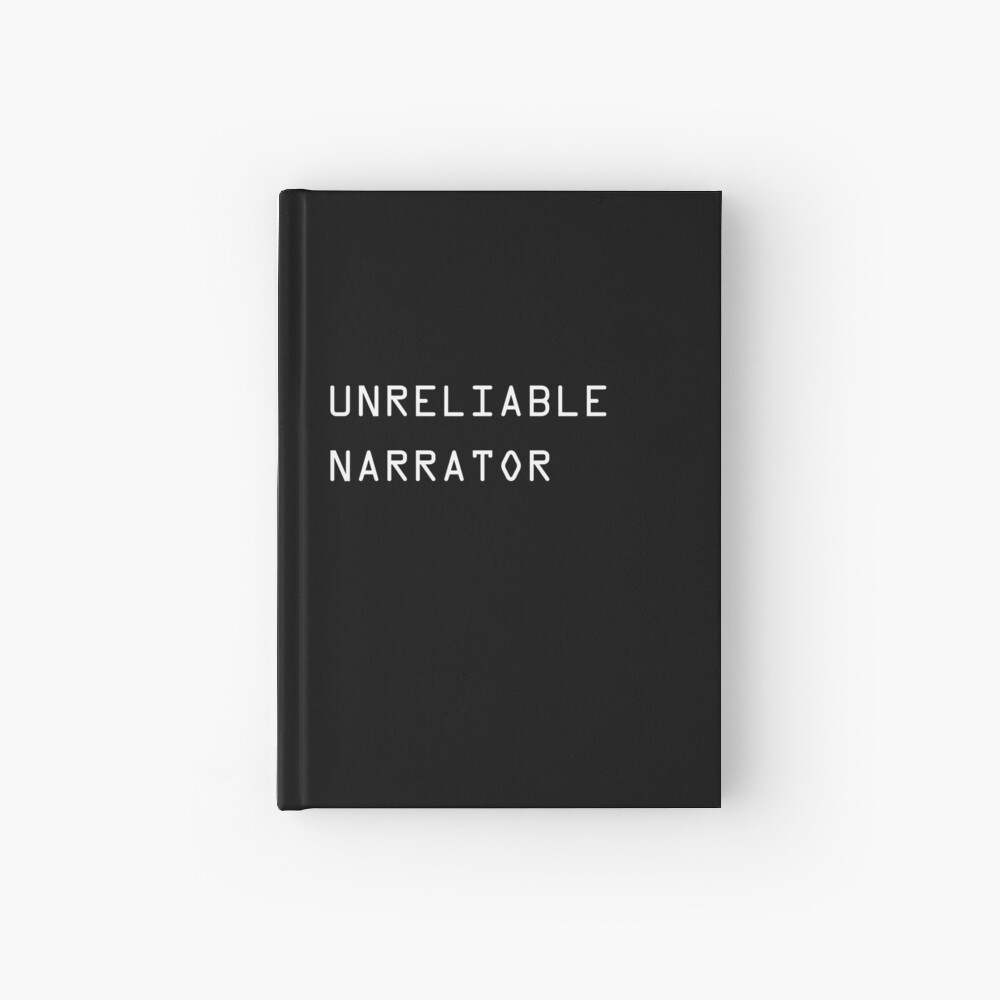 Unreliable Narrator Hardcover Journal