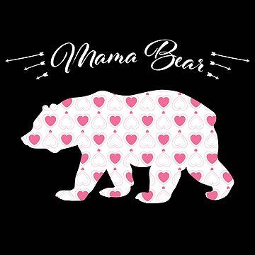 Bear Funny Design - Mama Bear  by kudostees