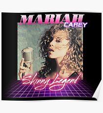 Mariah - Skinny Legend Poster