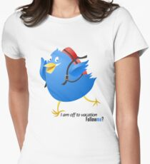 Twitter :: Twit Twit I am off to vacation. Follow me? Women's Fitted T-Shirt