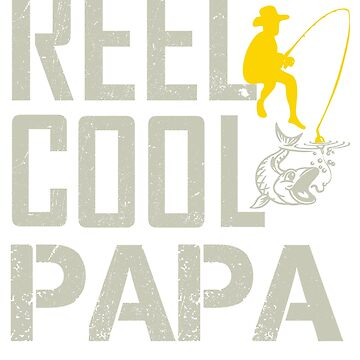 Reel Cool Papa T-Shirt Father's Day 2018 Gift by nemo-shop