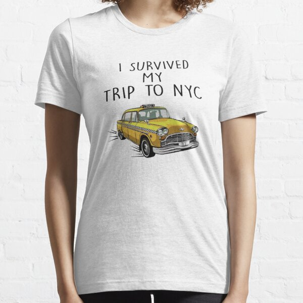 I Survived My Trip To NYC Essential T-Shirt