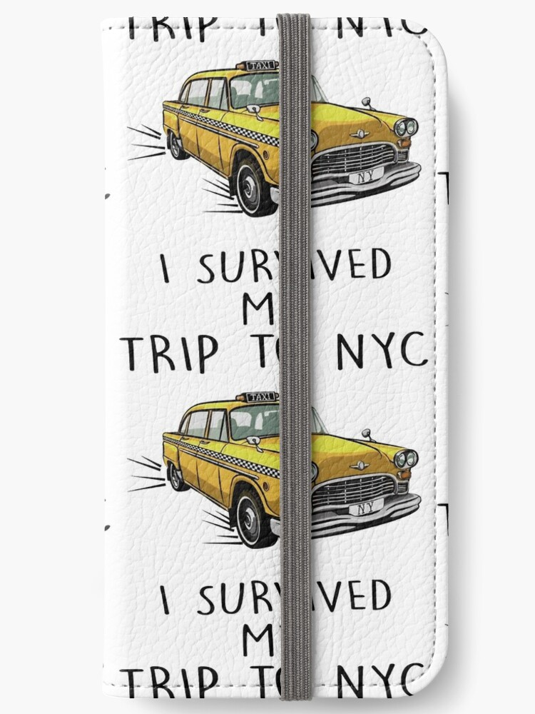 5e97dd1bbd3f8 'I Survived My Trip To NYC' iPhone Wallet by anjbakhru