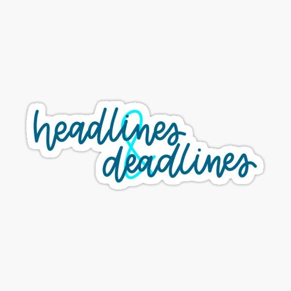 Headlines and Deadlines Yearbook Sticker