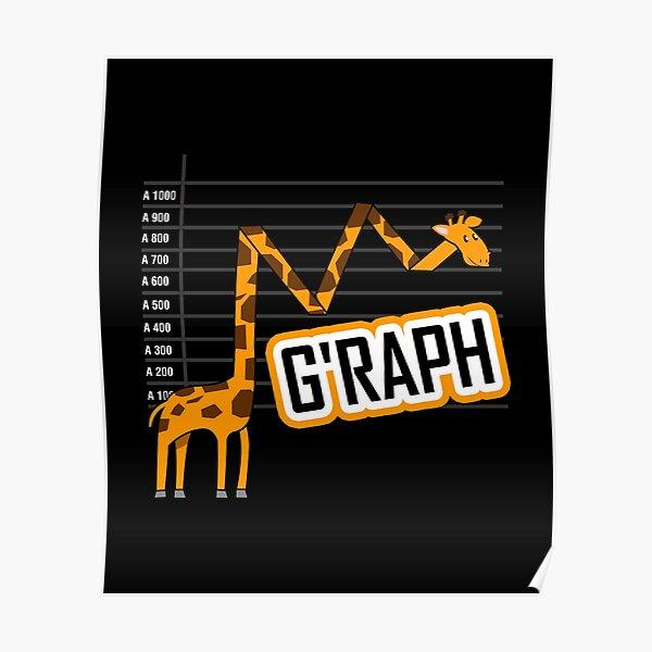 G'raph Giraffe Mathematicain Funny Animal Pun Poster