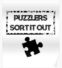 Jigsaw Puzzle Lover Puzzlers Sort It Out Poster