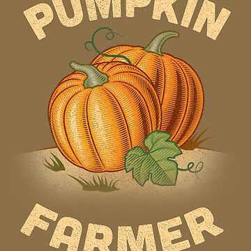 Pumpkin Farmers and Growers T-shirts and Gifts by manbird