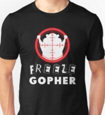 Freeze Gopher T Shirt Hunter Groundhog  Unisex T-Shirt