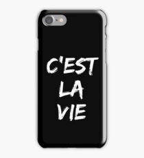 C'est la vie (white) iPhone Case/Skin