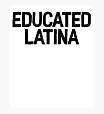 Educated Latina Art Latino Spanish Speaker Photographic Print