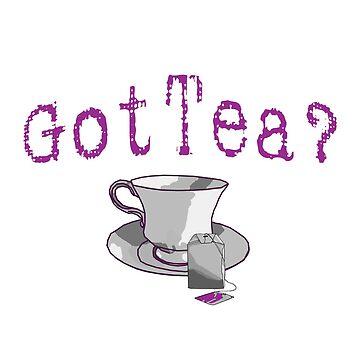 Got Tea? by Rightbrainwoman