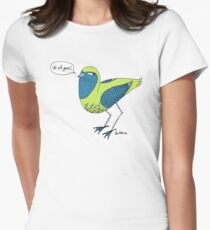 Final words from a bird with unkown origins Womens Fitted T-Shirt