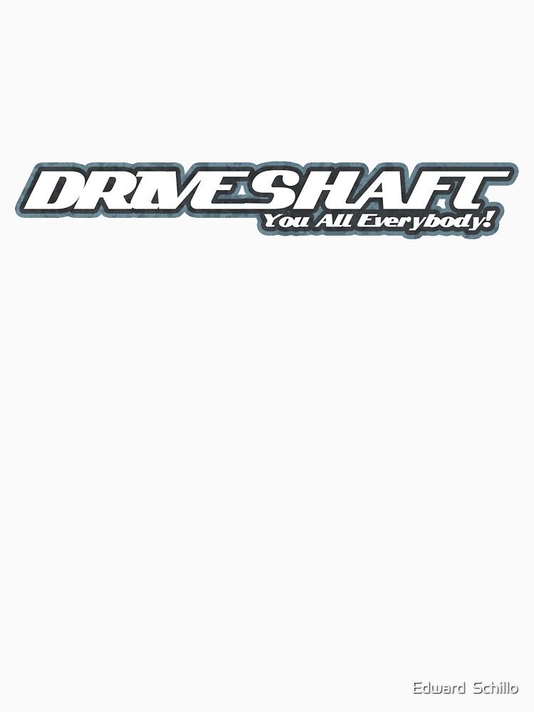 Drive Shaft | Unisex T-Shirt