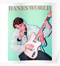 BANES WORLD Poster