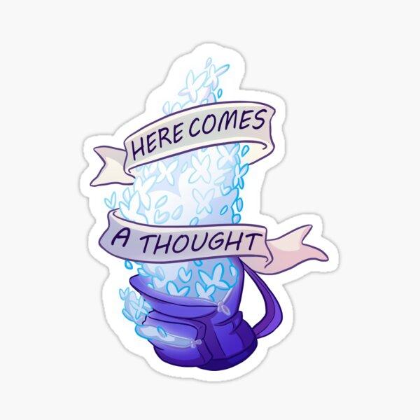 Voici une pensée Sticker