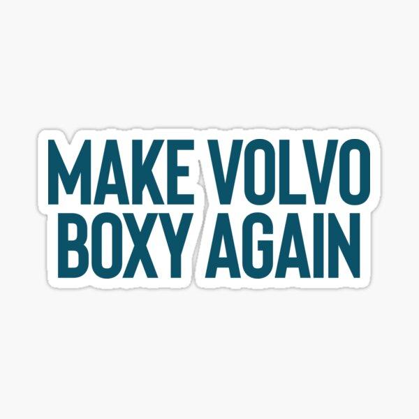 Hacer Volvo Boxy Again Art Joke Sarcastic Meme Pegatina