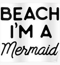 Beach I'm a mermaid. Poster
