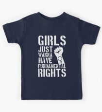 Girls just wanna have fundamental rights. Kids Tee
