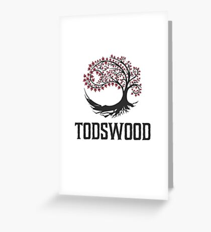 TODSWOOD Greeting Card