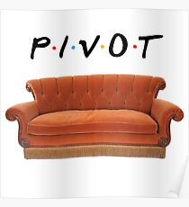 Friends Pivot Quote and Couch Poster