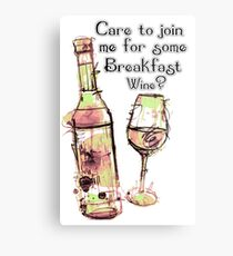 Care to join me for Some Breakfast Wine? Metal Print