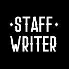 STAFF WRITER by jazzydevil