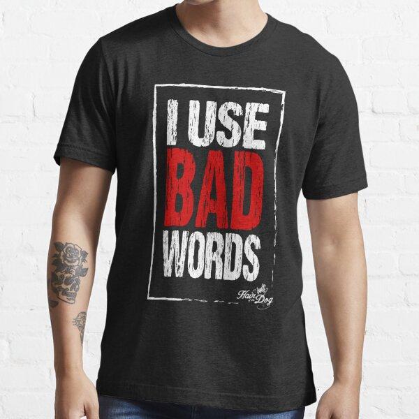 Bad words on black Essential T-Shirt