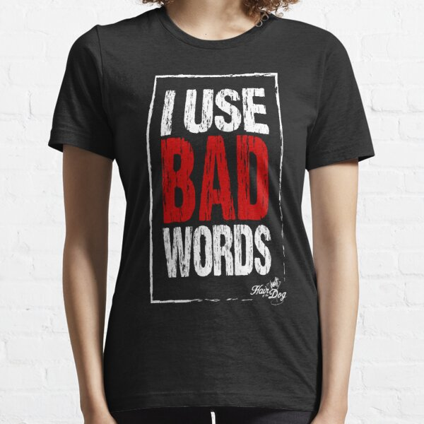 Bad words on black Essential T-Shirt