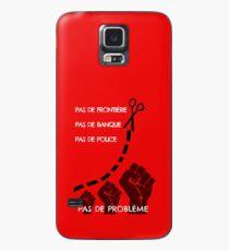 No border, no bank, no police, no problem Case/Skin for Samsung Galaxy