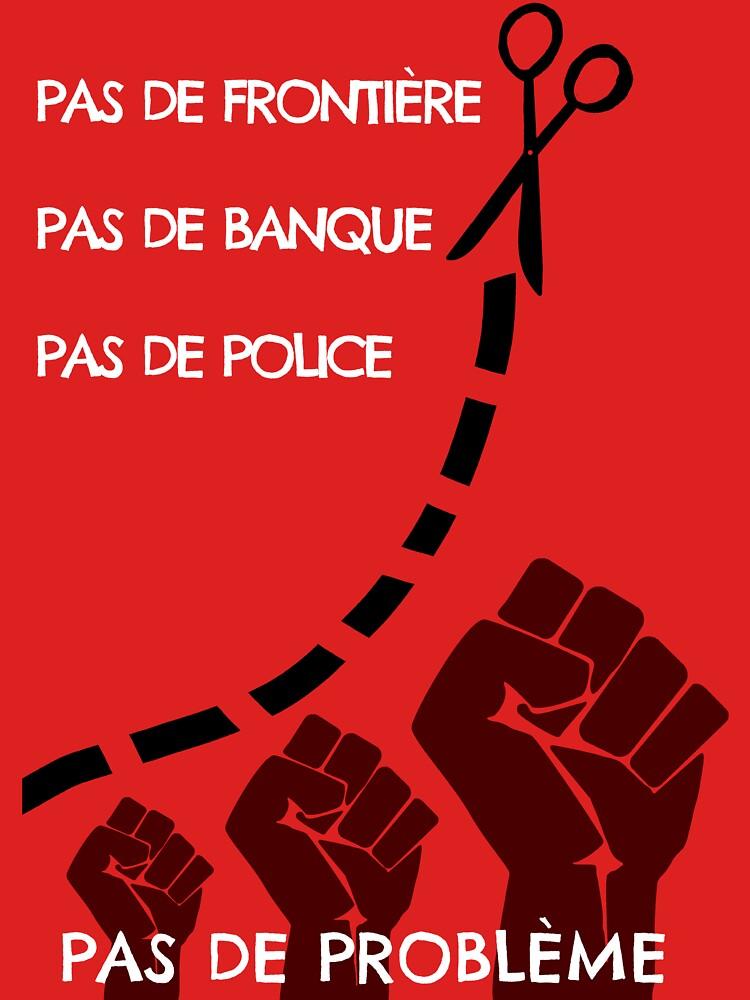 No border, no bank, no police, no problem by LucyNuzit