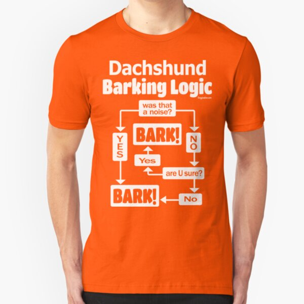 Dachshund Barking Logic Slim Fit T-Shirt