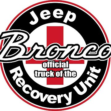 early bronco jeep recovery uni by teeshirtguy491