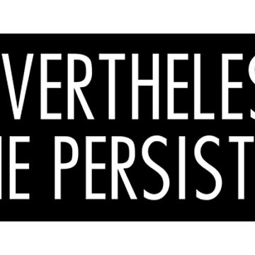 nevertheless she persisted 5 by arch0wl
